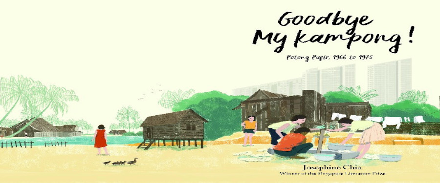 Blog Goodbye My Kampong Josephine Chia Book
